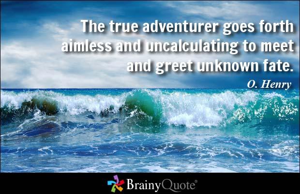 Quote - True Adventurer.jpg